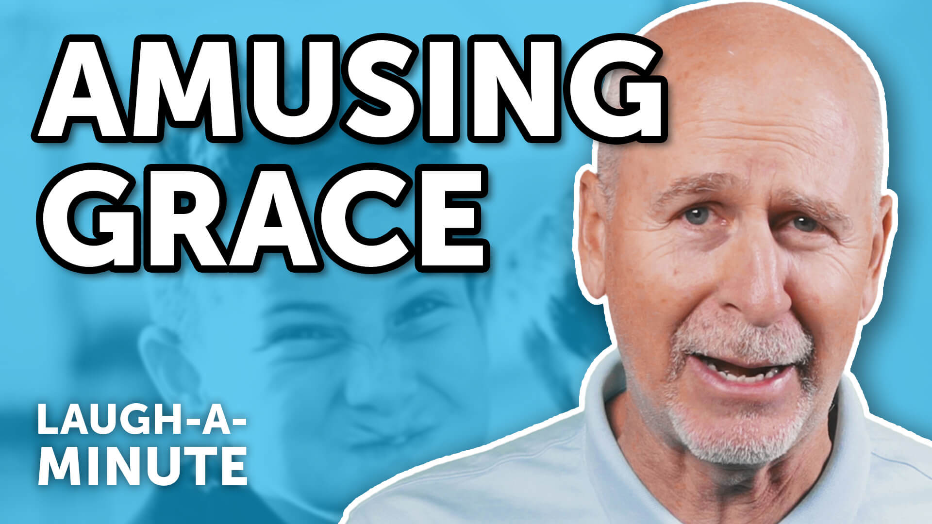 Amusing Grace - Laugh-A-Minute with Phil Callaway | Laugh Again TV