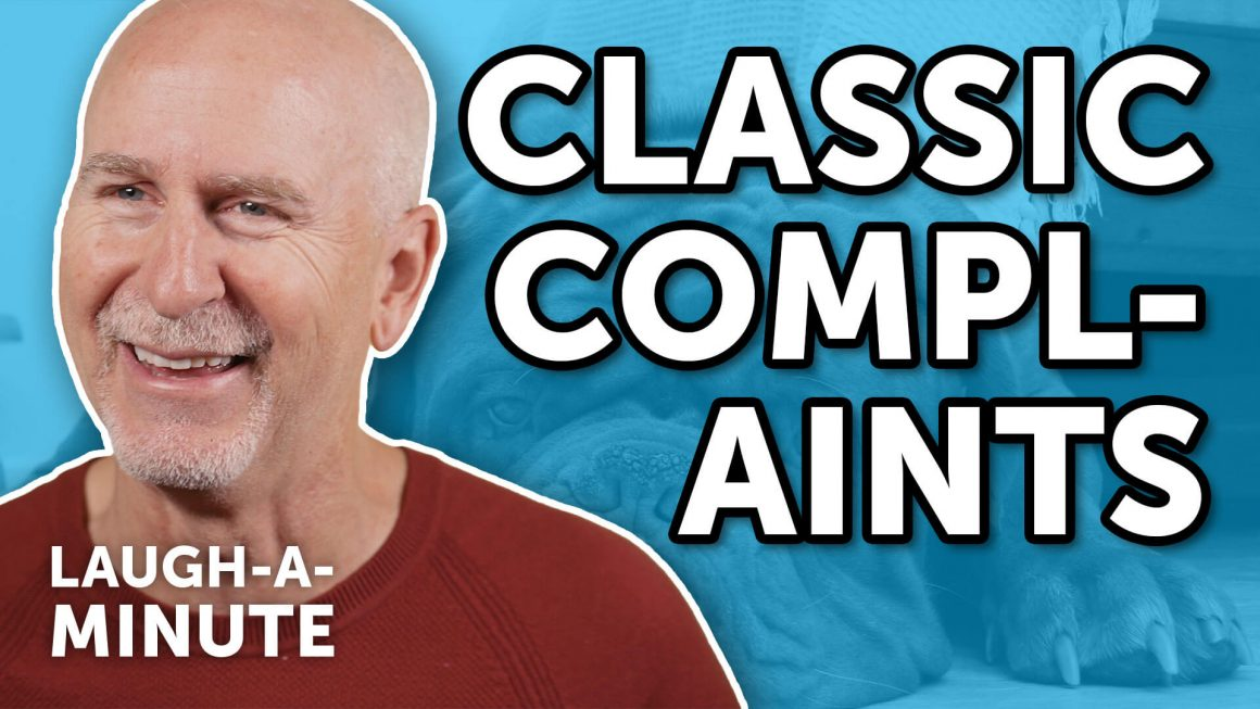 Classic Complaints - Laugh-A-Minute with Phil Callaway | Laugh Again TV