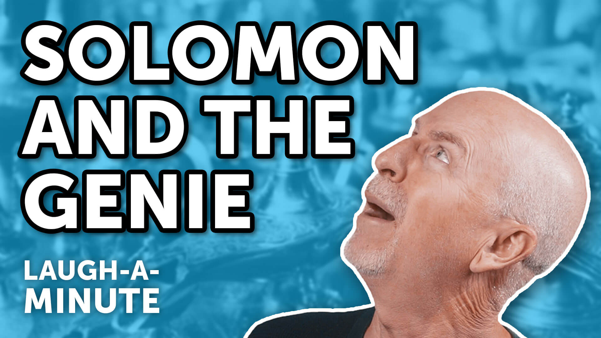 Solomon and the Genie - Laugh-A-Minute with Phil Callaway | Laugh Again TV