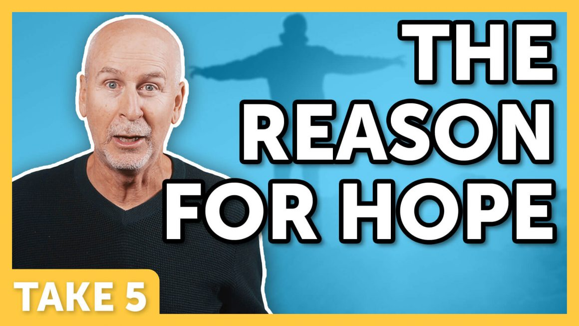 The Reason For Hope - Laugh Again Take 5 with Phil Callaway | Laugh Again TV
