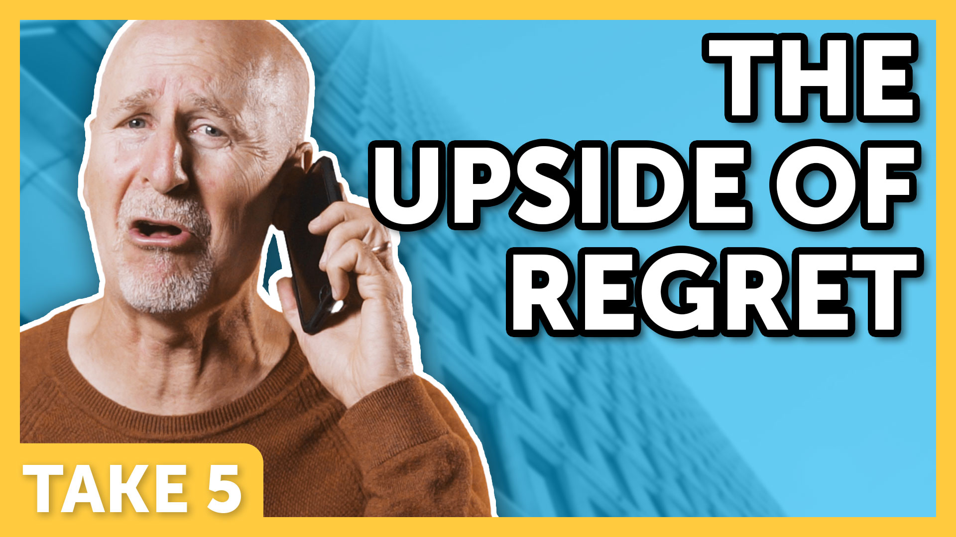 The Upside of Regret - Laugh Again Take 5 with Phil Callaway | Laugh Again TV