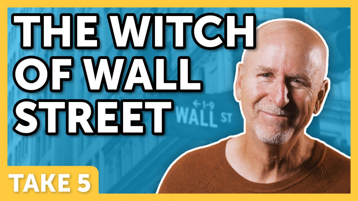 The Witch of Wall Street
