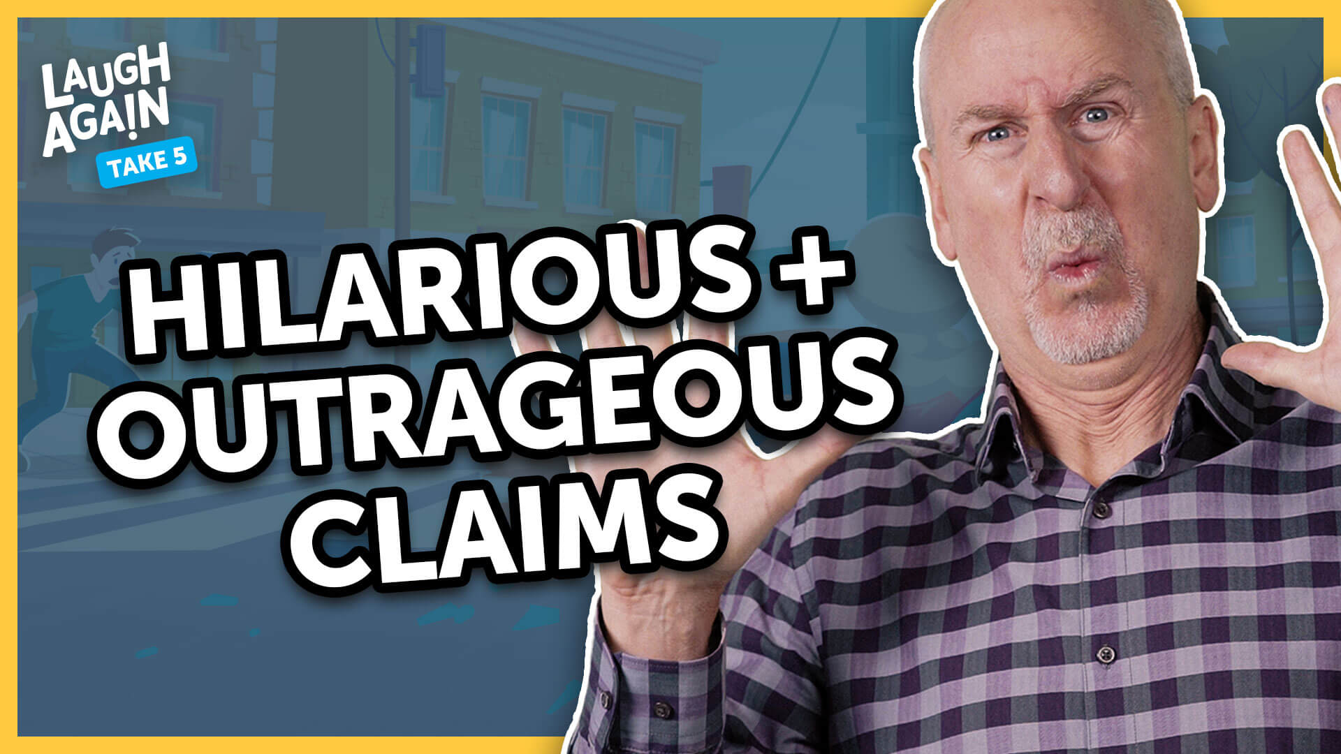 Hilarious and Outrageous Claims | Laugh Again Take 5 with Phil Callaway